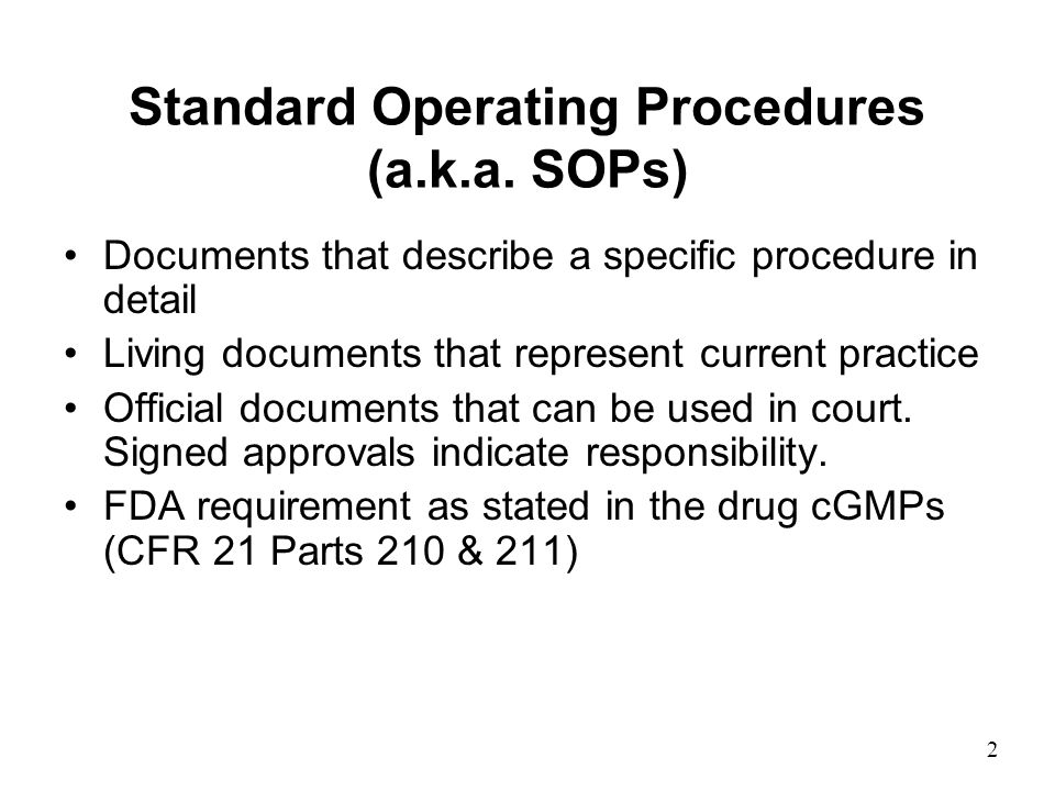 2 Standard Operating Procedures (a.k.a.