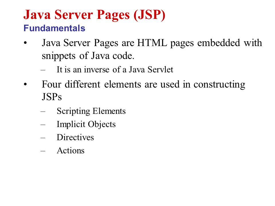 Page directive sets page properties used during translation –JSP Page can have any number of directives –Import directive can only occur once –Embedded in delimiters Different directives are –Language: (Default Java) Defines server side scripting language (e.g.