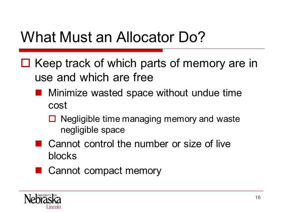 16 What Must an Allocator Do.