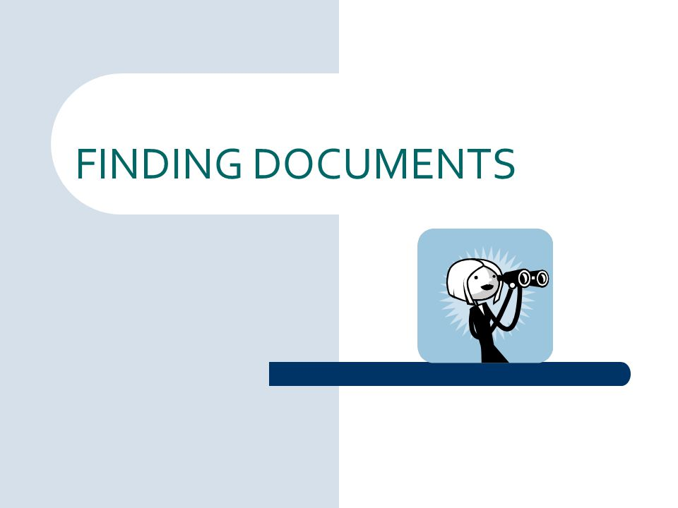 FINDING DOCUMENTS