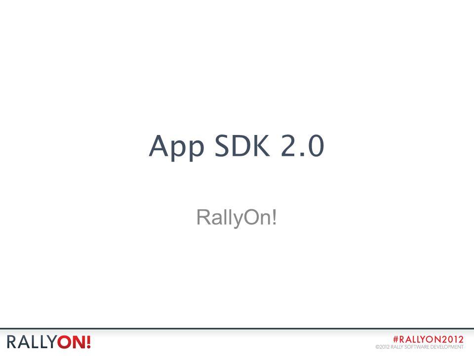 App SDK 2.0 RallyOn!