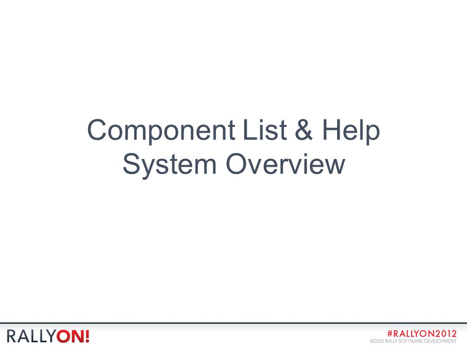 Component List & Help System Overview