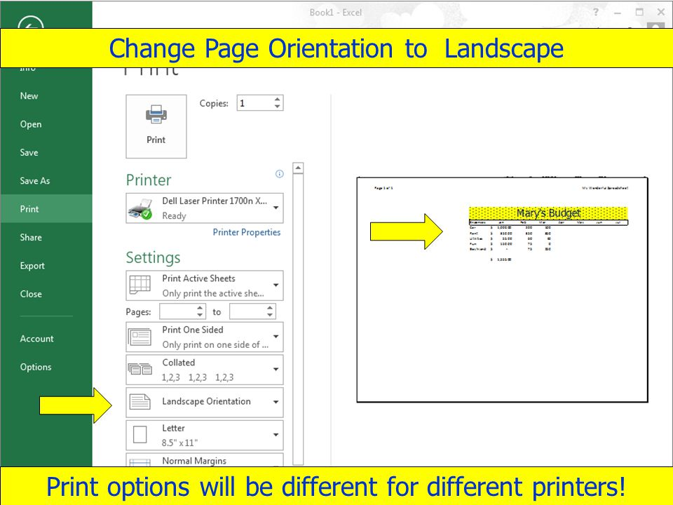 Copyright 2013 by Janson Industries 58 Change Page Orientation to Landscape Print options will be different for different printers!