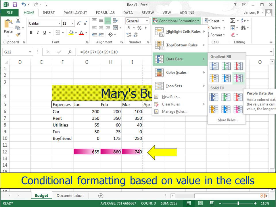 Copyright 2013 by Janson Industries 89 Conditional formatting based on value in the cells