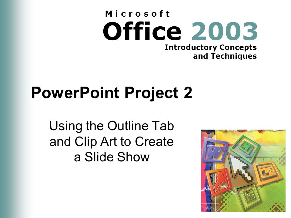 PowerPoint Project 2: Using the Outline Tab and Clip Art to Create a Slide Show 62 E-Mailing a Slide Show from within PowerPoint Point to the Send button Click the Send button on the Standard toolbar