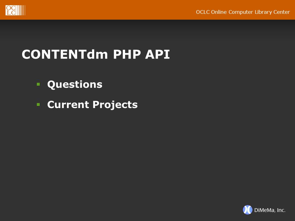 OCLC Online Computer Library Center CONTENTdm PHP API  Questions  Current Projects