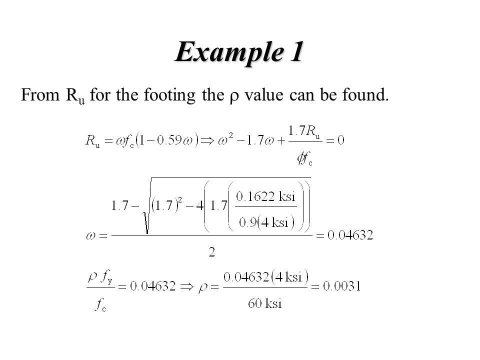 Example 1 From R u for the footing the  value can be found.
