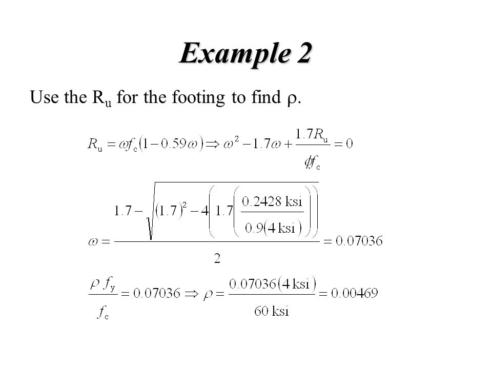 Example 2 Use the R u for the footing to find .