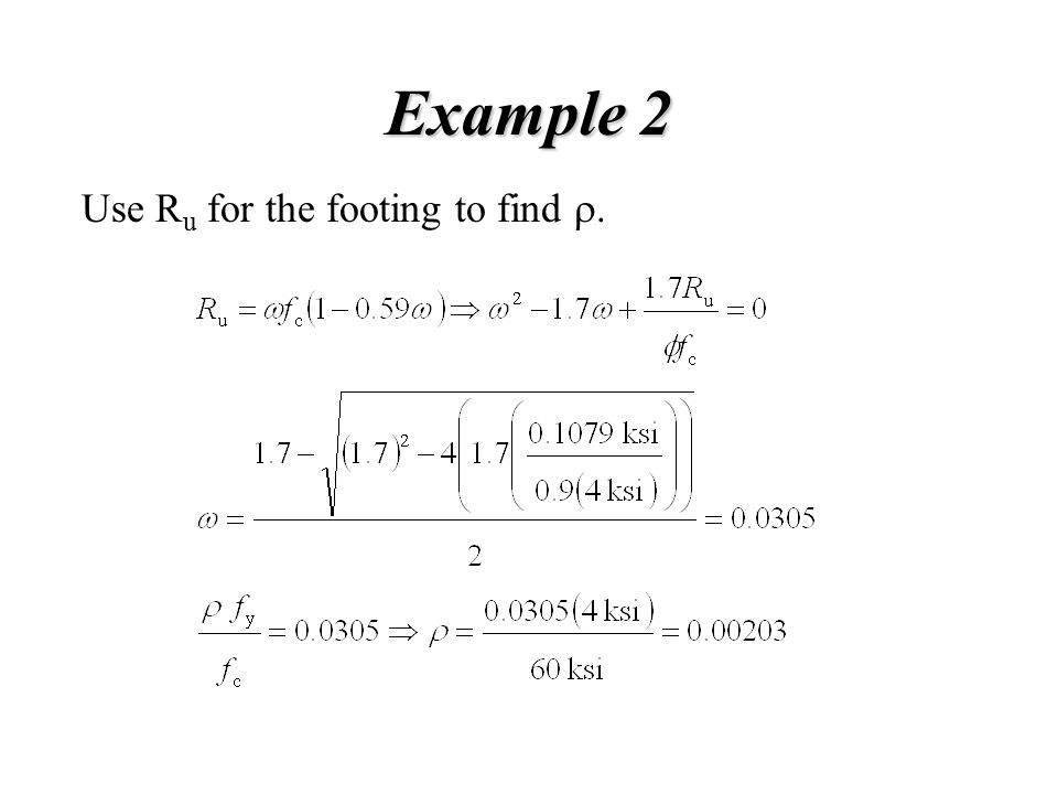 Example 2 Use R u for the footing to find .