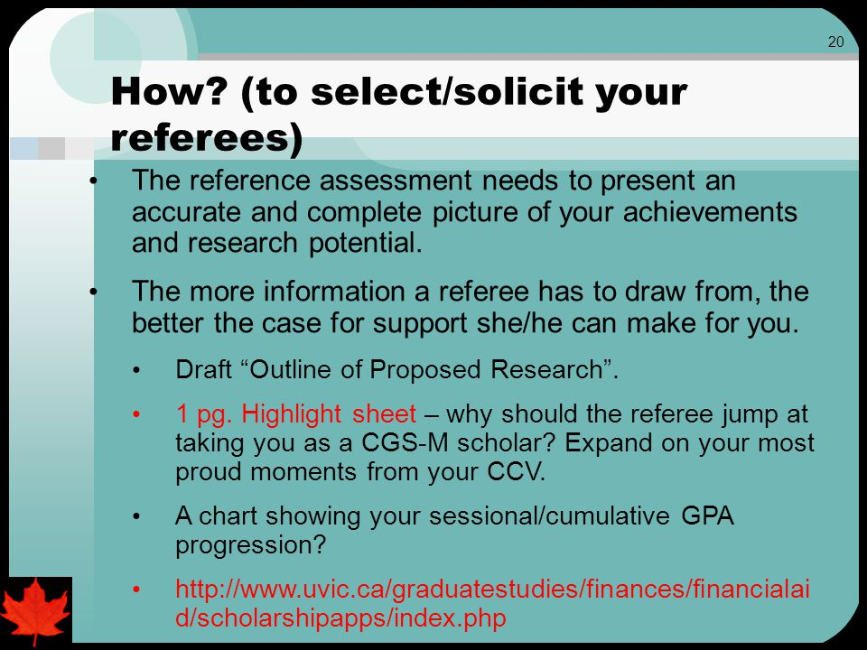 20 The reference assessment needs to present an accurate and complete picture of your achievements and research potential.