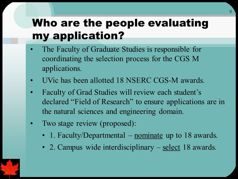 9 Who are the people evaluating my application.