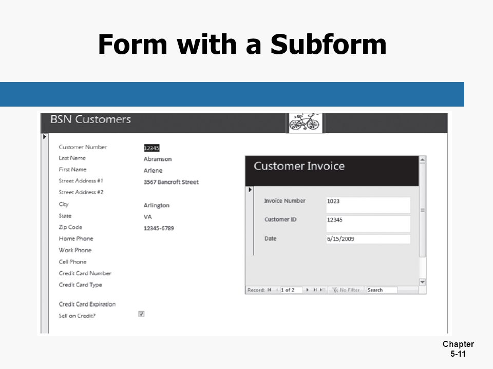 Chapter 5-11 Form with a Subform
