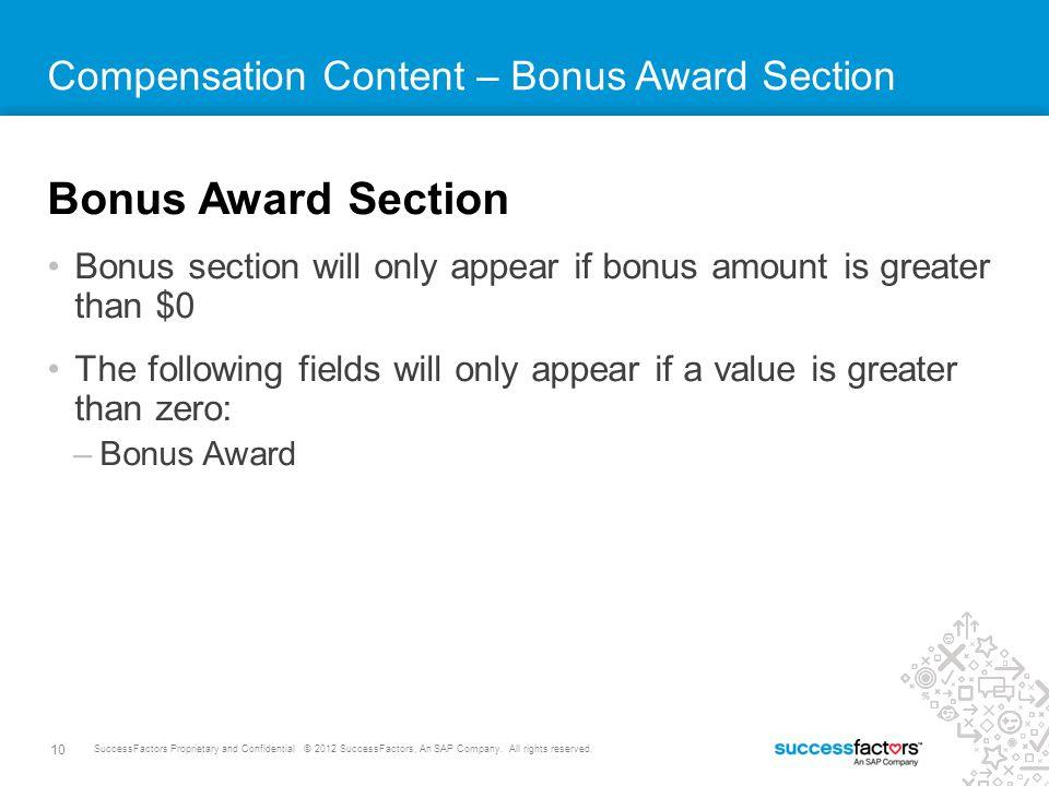 10 SuccessFactors Proprietary and Confidential © 2012 SuccessFactors, An SAP Company.