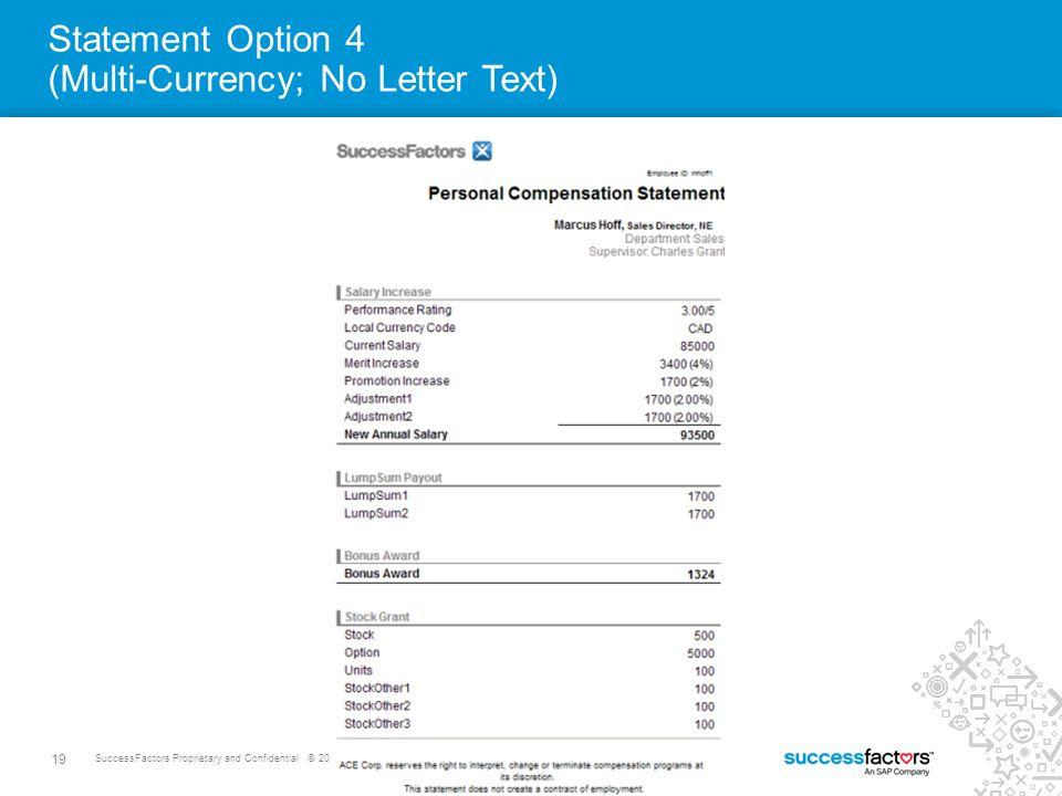 19 SuccessFactors Proprietary and Confidential © 2012 SuccessFactors, An SAP Company.