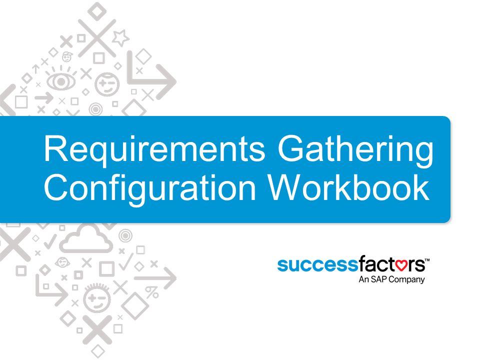 Requirements Gathering Configuration Workbook