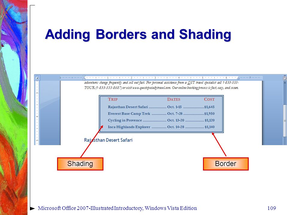 Microsoft Office 2007-Illustrated Introductory, Windows Vista Edition109 Adding Borders and Shading Border Shading