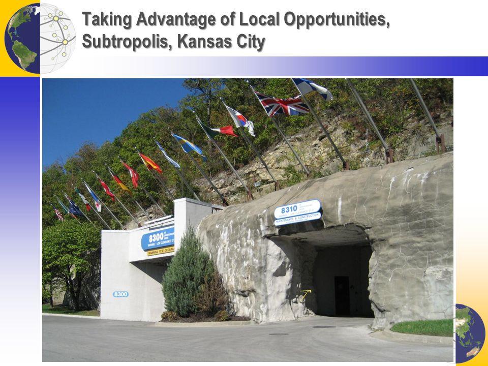 Taking Advantage of Local Opportunities, Subtropolis, Kansas City