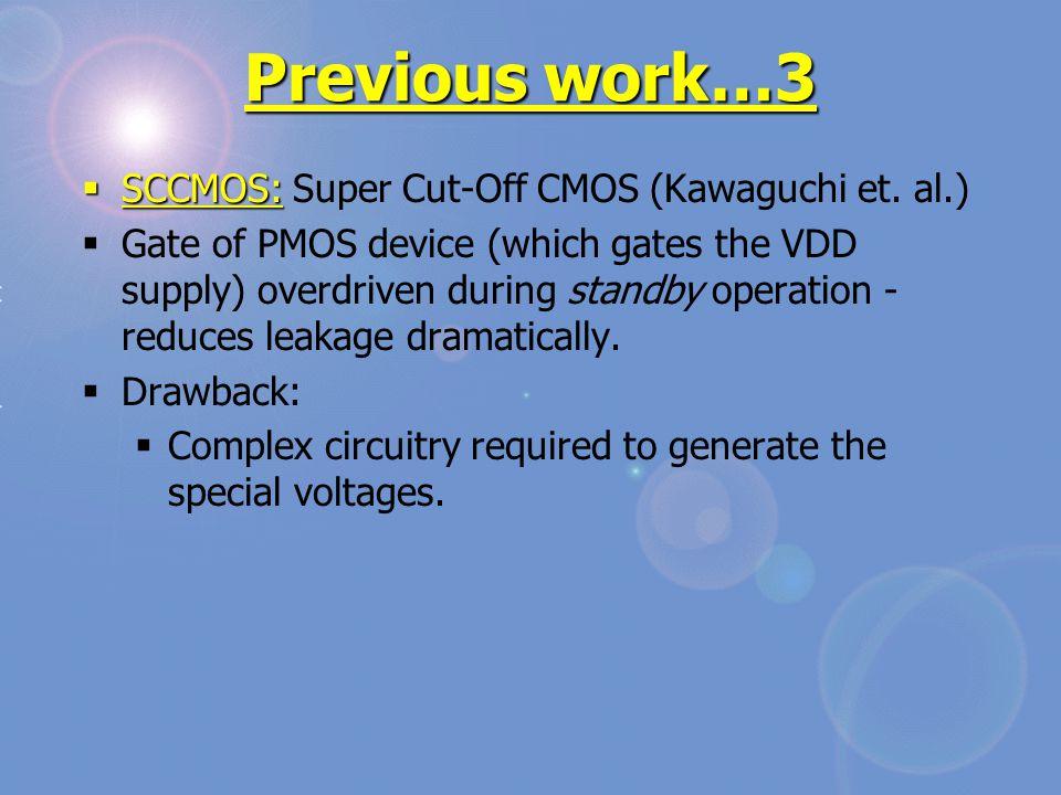 Previous work…3  SCCMOS:  SCCMOS: Super Cut-Off CMOS (Kawaguchi et.