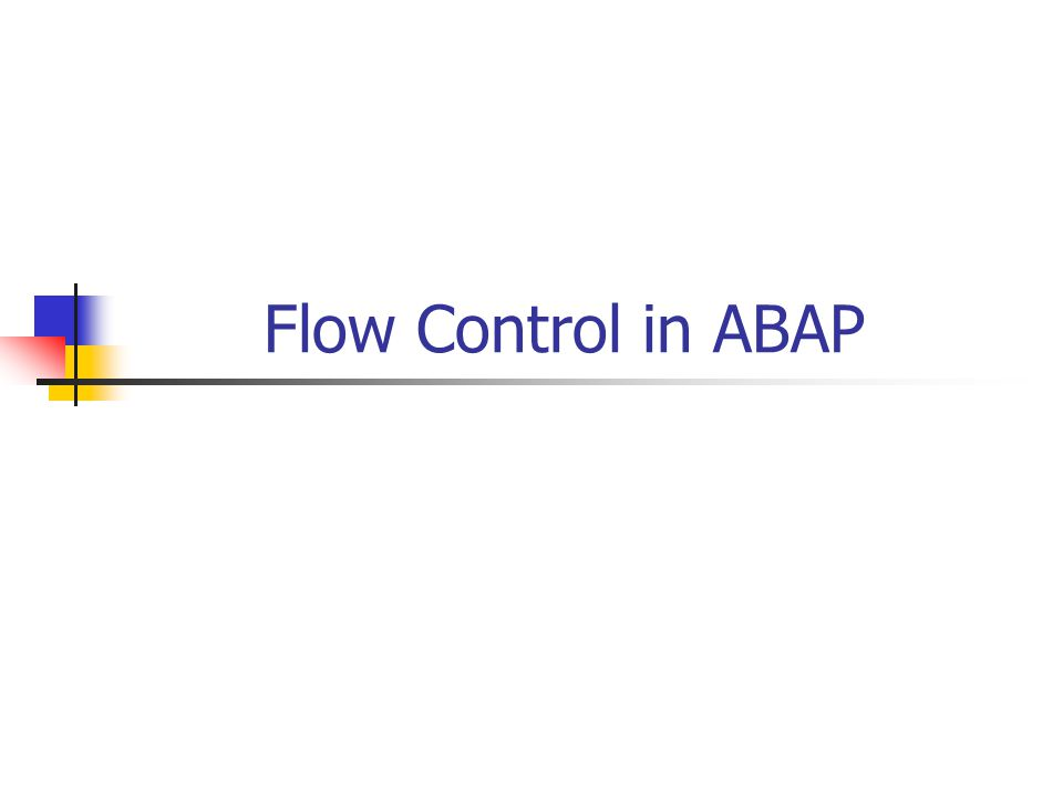 Flow Control in ABAP