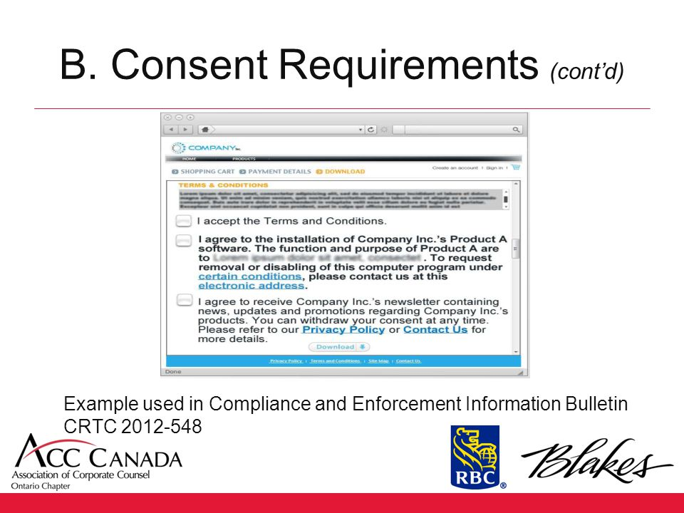 B. Consent Requirements (cont'd) Example used in Compliance and Enforcement Information Bulletin CRTC 2012-548