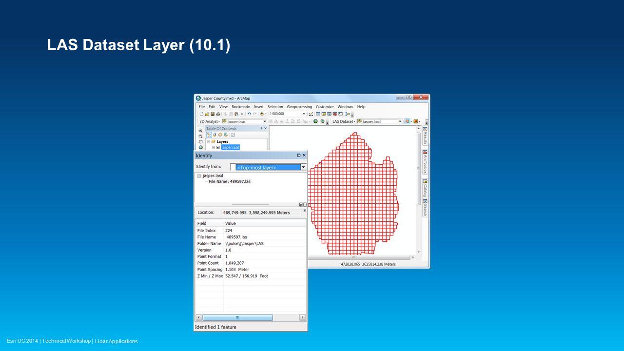 Esri UC 2014 | Technical Workshop | LAS Dataset Properties (10.1) Lidar Applications