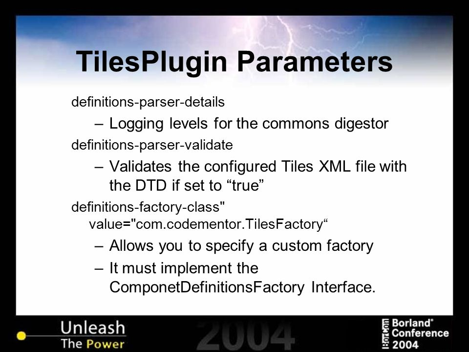 TilesPlugin Parameters definitions-parser-details –Logging levels for the commons digestor definitions-parser-validate –Validates the configured Tiles