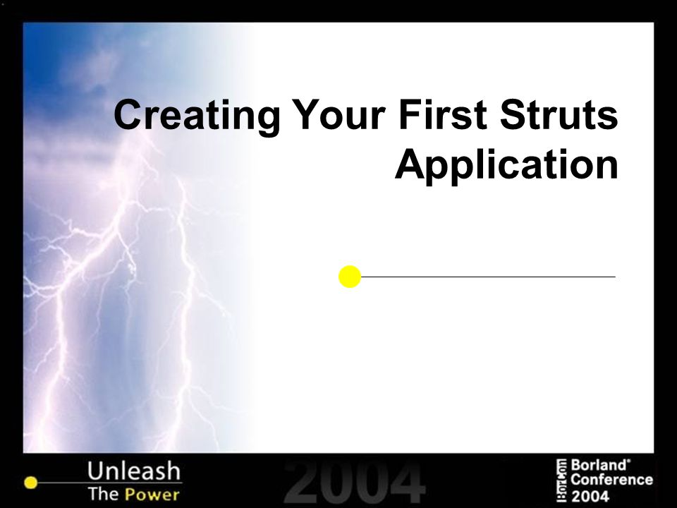 Creating Your First Struts Application