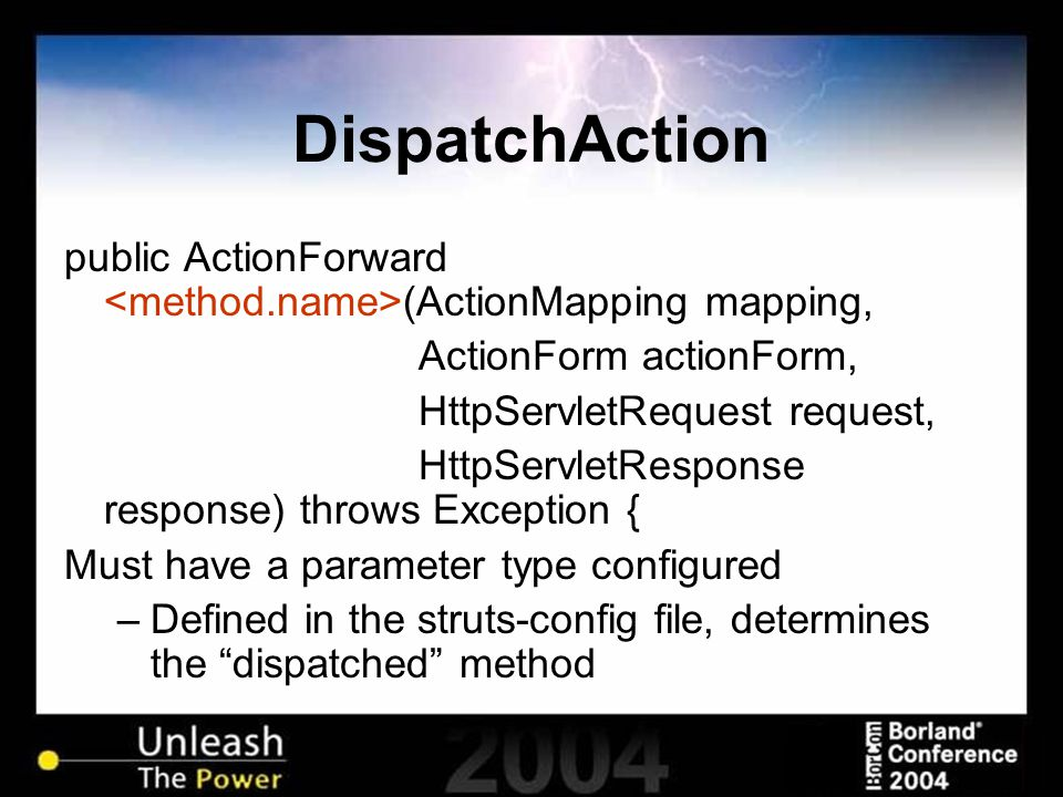 DispatchAction public ActionForward (ActionMapping mapping, ActionForm actionForm, HttpServletRequest request, HttpServletResponse response) throws Ex