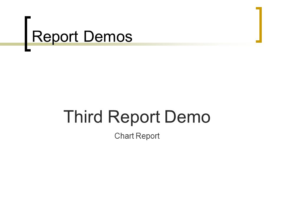 Report Demos Third Report Demo Chart Report