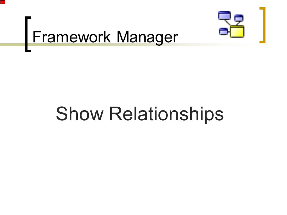 Framework Manager Show Relationships