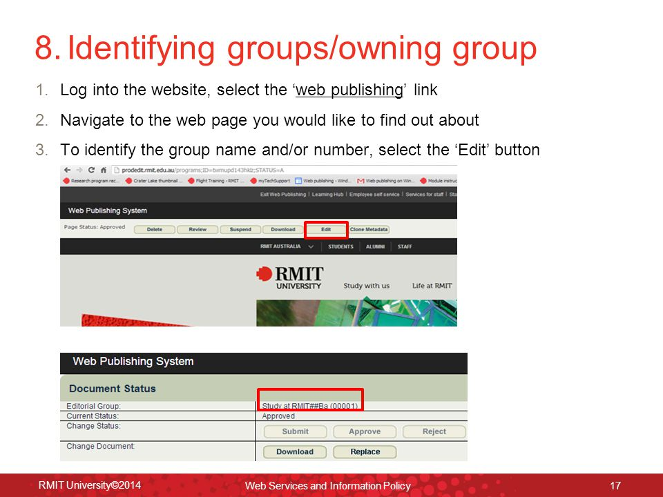 8. Identifying groups/owning group 1.Log into the website, select the 'web publishing' link 2.Navigate to the web page you would like to find out abou