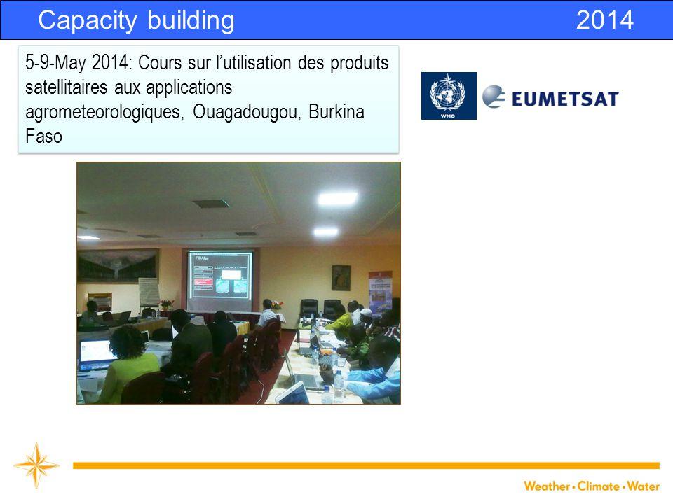 Capacity building2014 5-9-May 2014: Cours sur l'utilisation des produits satellitaires aux applications agrometeorologiques, Ouagadougou, Burkina Faso