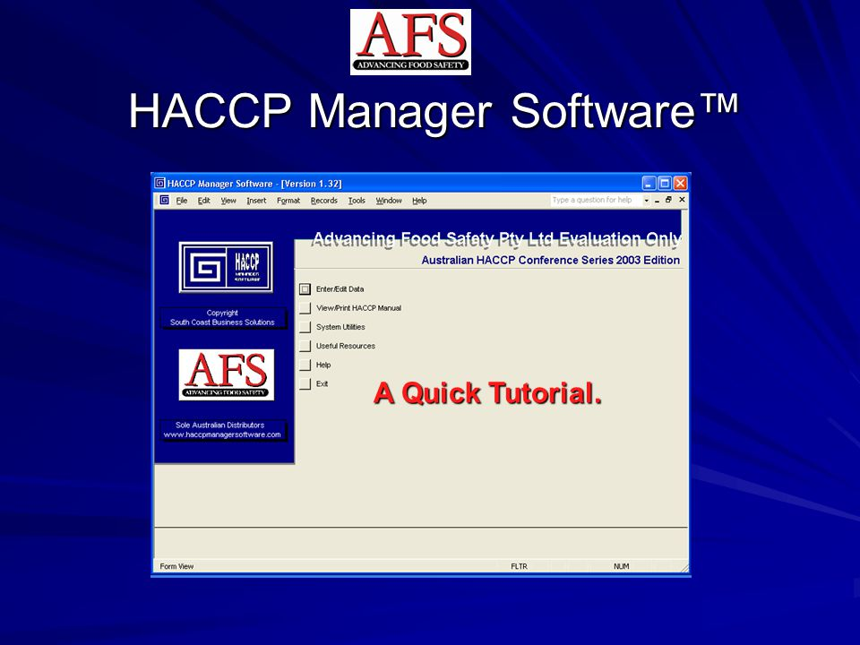 Overview A relational database that uniquely and seamlessly integrates Quality Assurance and HACCP programs to give you control and management of all aspects of your HACCP plan.