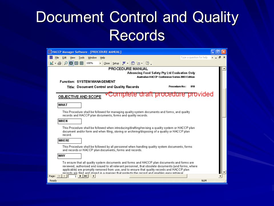 Document Control and Quality Records Complete draft procedure provided