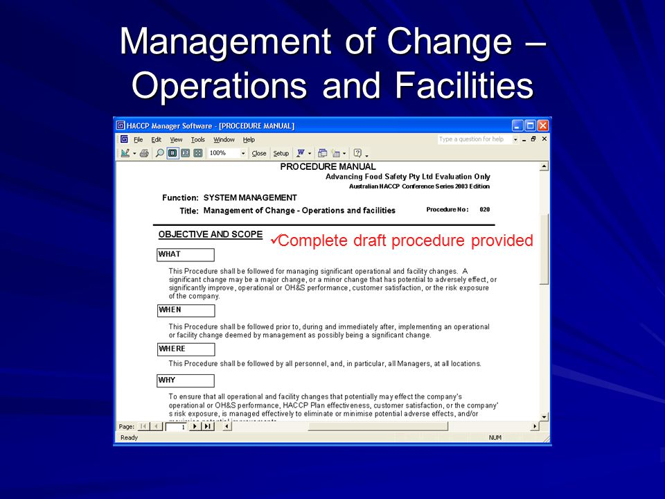 Management of Change – Operations and Facilities Complete draft procedure provided