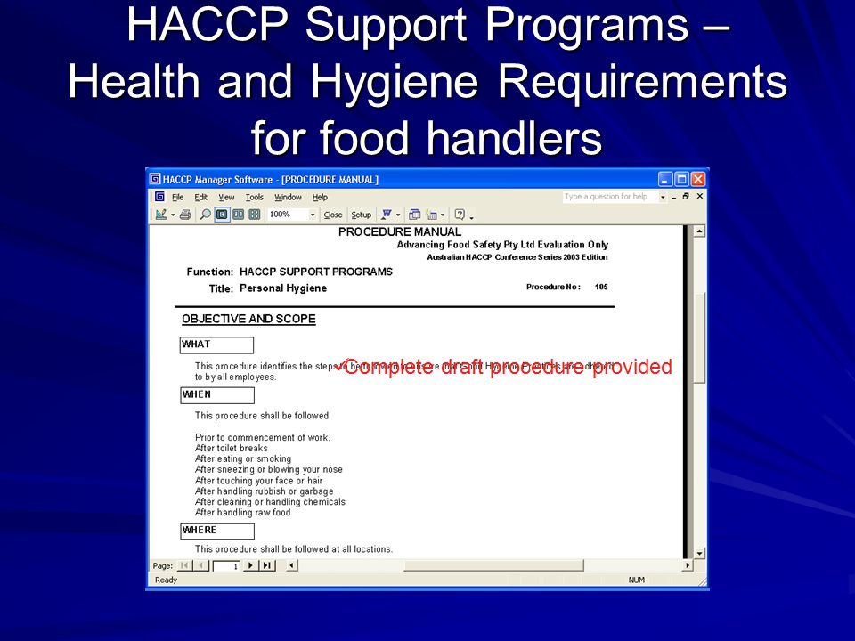 HACCP Support Programs – Health and Hygiene Requirements for food handlers Complete draft procedure provided