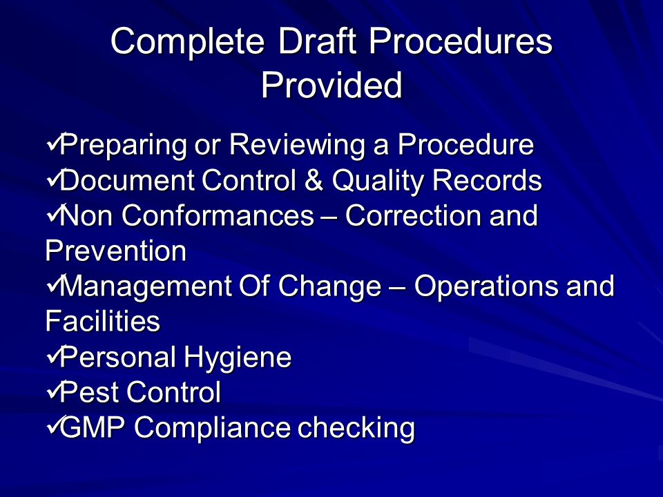 Complete Draft Procedures Provided Preparing or Reviewing a Procedure Preparing or Reviewing a Procedure Document Control & Quality Records Document C
