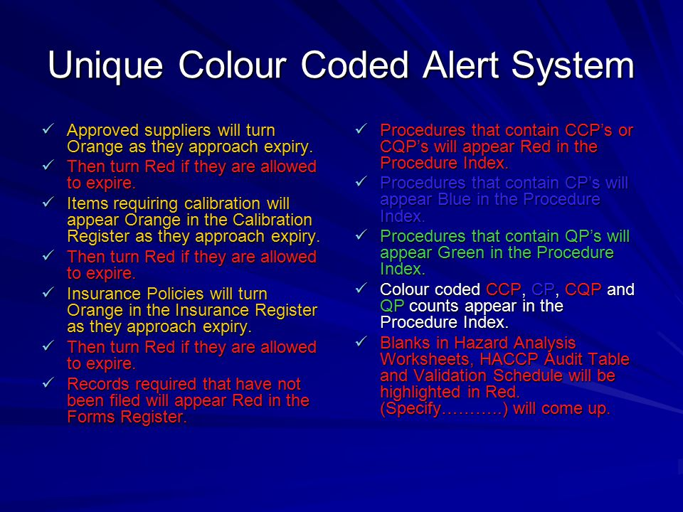 Unique Colour Coded Alert System Approved suppliers will turn Orange as they approach expiry. Approved suppliers will turn Orange as they approach exp