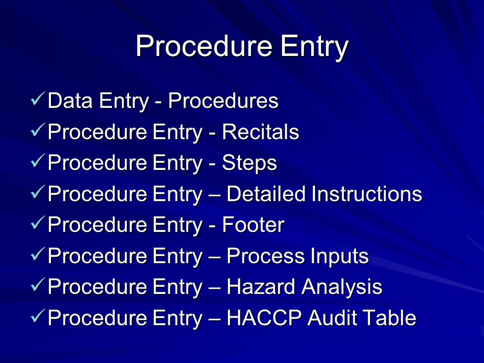 Procedure Entry Data Entry - Procedures Data Entry - Procedures Procedure Entry - Recitals Procedure Entry - Recitals Procedure Entry - Steps Procedur