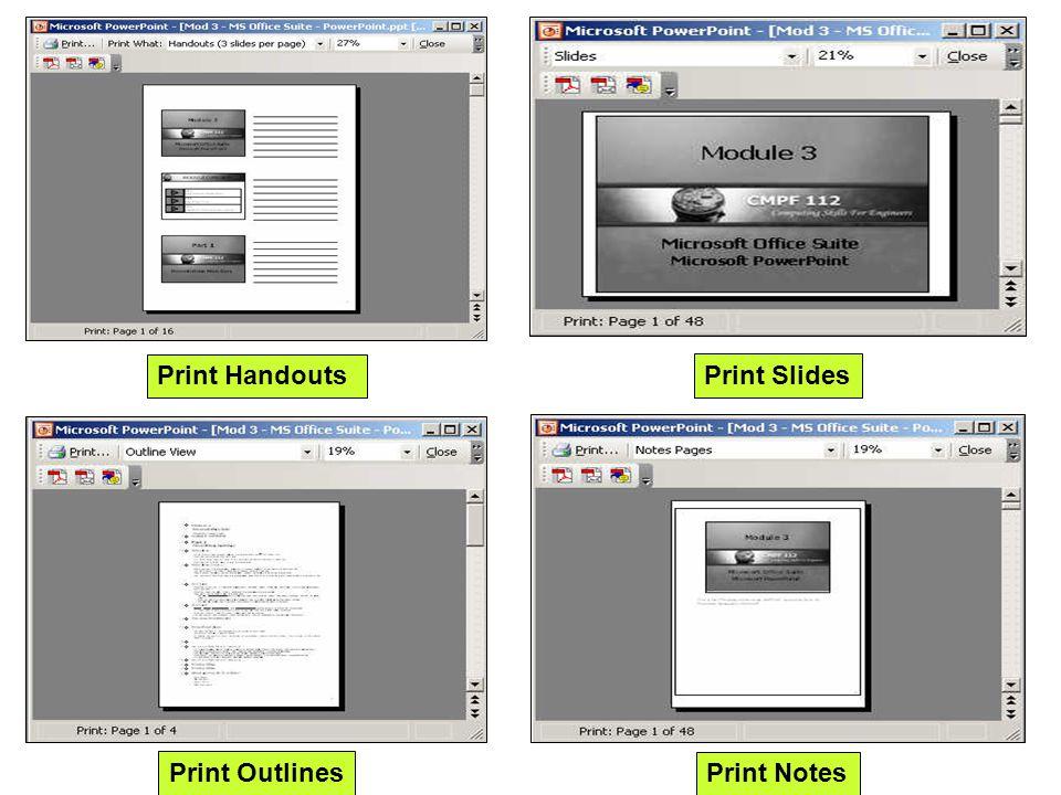 Print Handouts Print Slides Print Outlines Print Notes