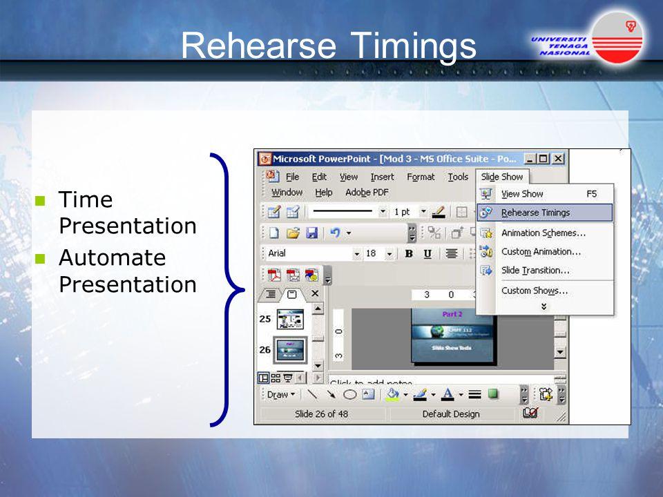 Rehearse Timings Time Presentation Automate Presentation