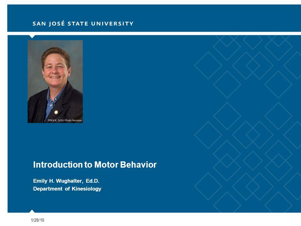 2Introduction to Motor Behavior My background Herbert H.