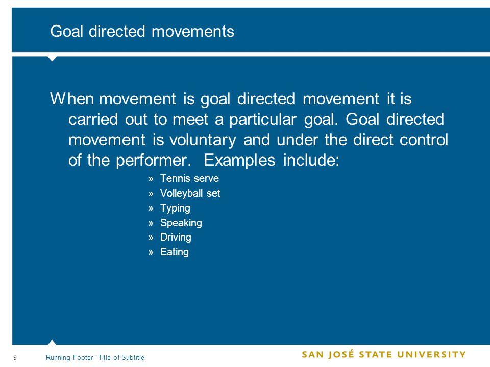 10 What is motor behavior.