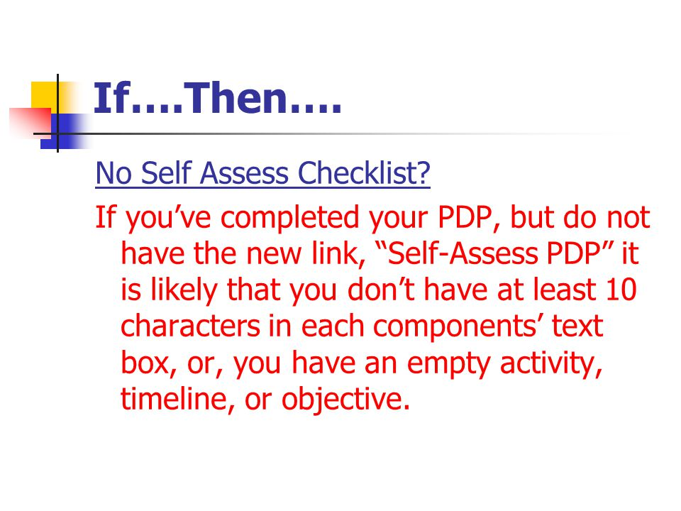 If….Then….No Self Assess Checklist.