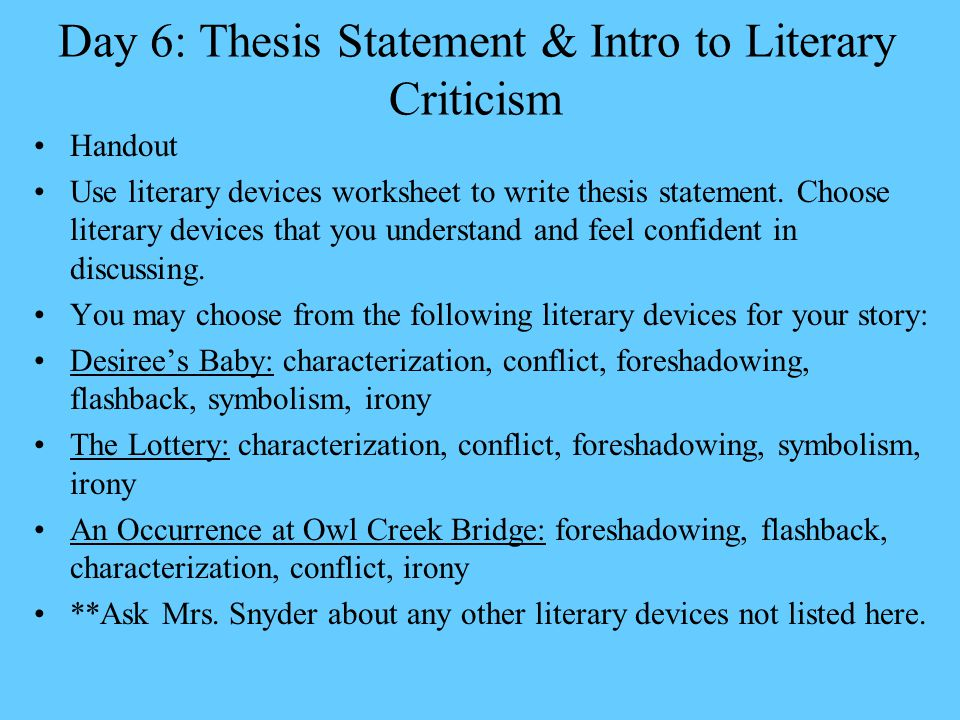writing thesis statements for literary analysis How to write a literary essay introduction and thesis 1 writing a literaryanalysis essay english 11/12 2 begin with the basics read the book or.