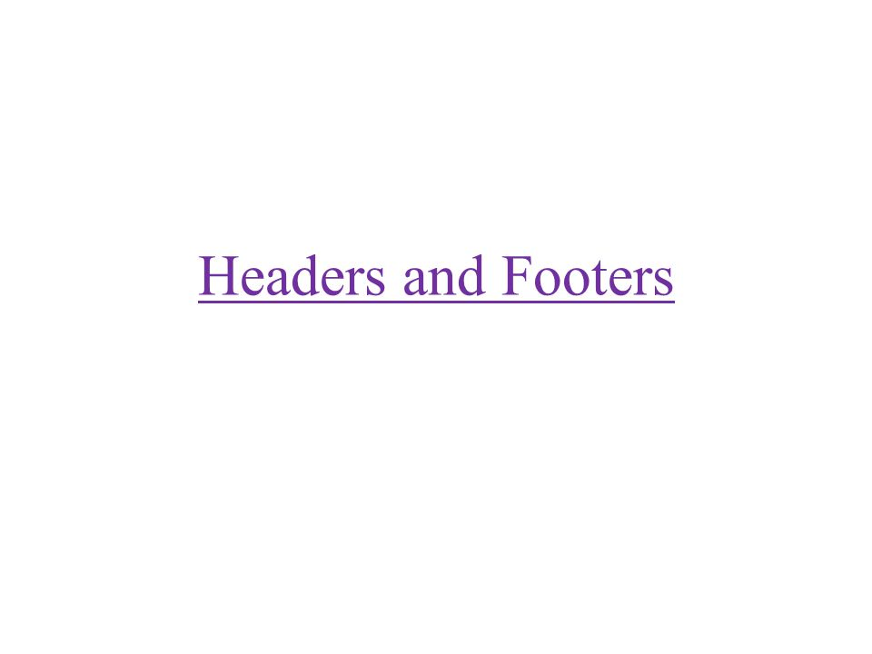  Headers and footers are areas in the top and bottom margins of each page in a document.