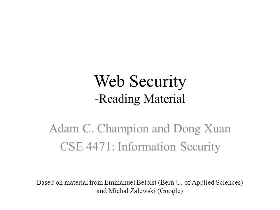 Web Security -Reading Material Adam C.