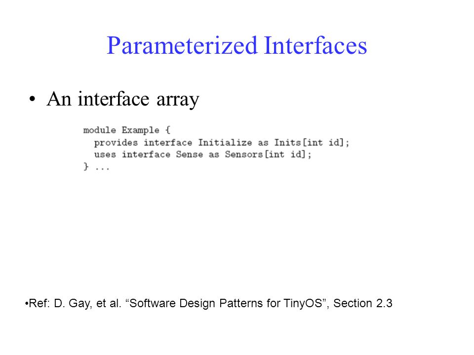 Parameterized Interfaces An interface array Ref: D.