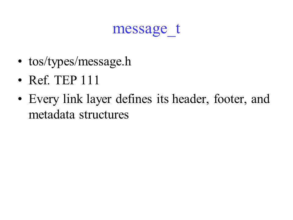 message_t tos/types/message.h Ref.