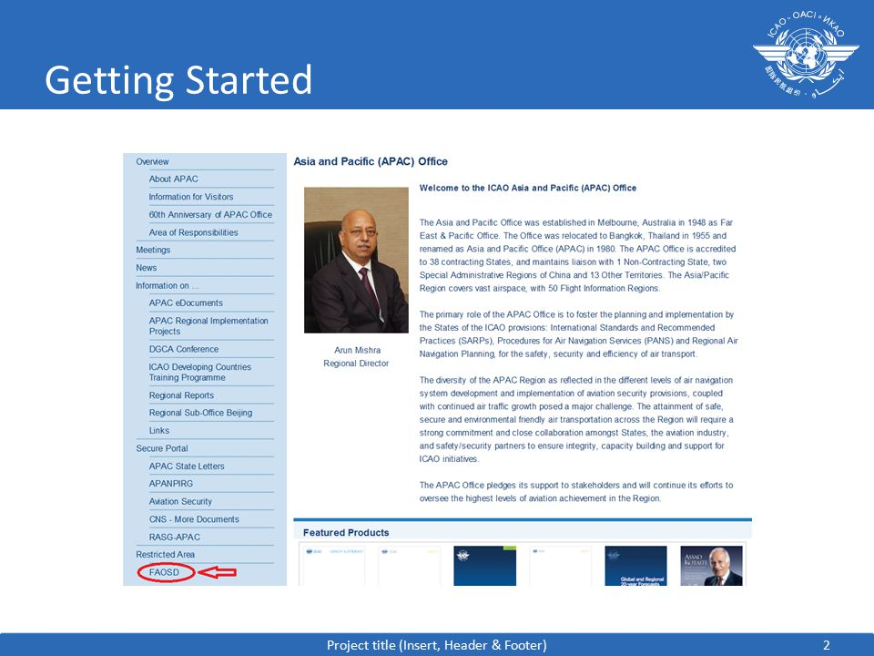 3 Getting Started – Website ICAO APAC public website to the FAOSD…..